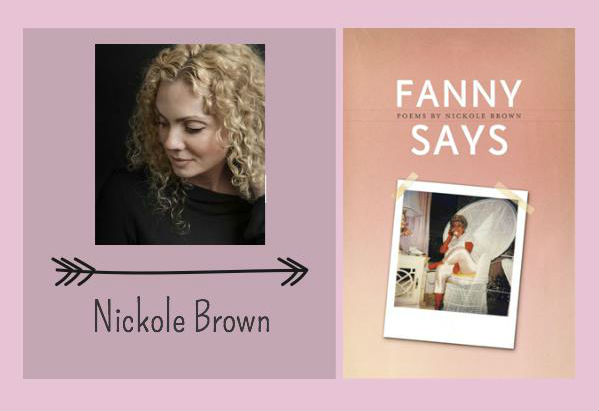 Fanny Says, Poems by Nickole Brown