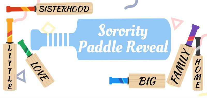Sorority Paddle Reveal Big-Little-Love-Sisterhood-Family-Home