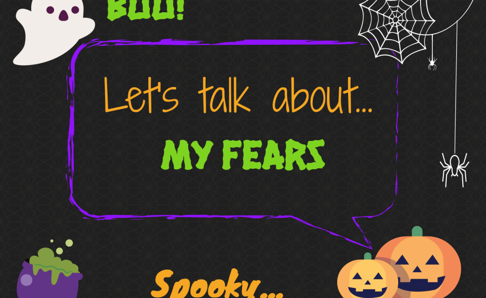 It's only Halloween! What are you afraid of?