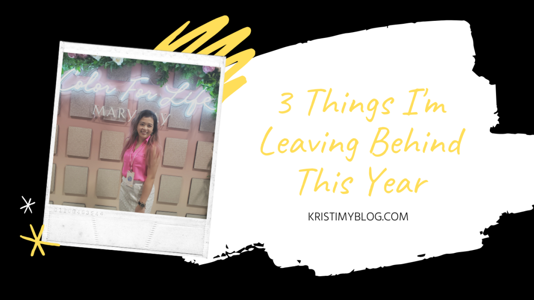 3 Things I'm Leaving behind This Year Header Image