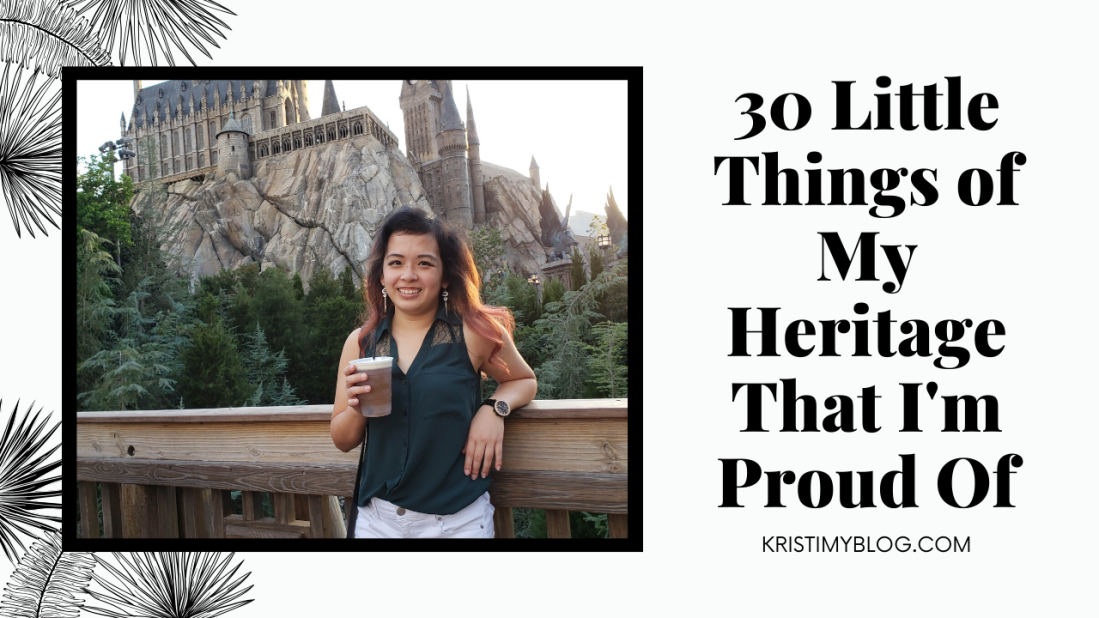 30 Little Things of My Heritage That I'm Proud Of Header Image