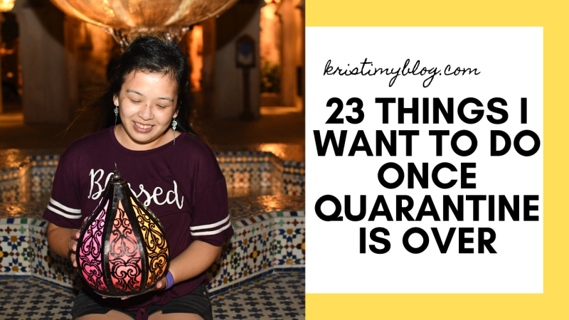 23 Things I Want To Do Once Quarantine Is Over Header Image