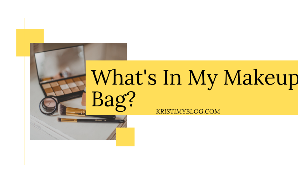 What's In My Makeup Bag? Header Image