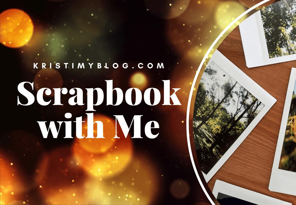 Scrapbook with Me Header