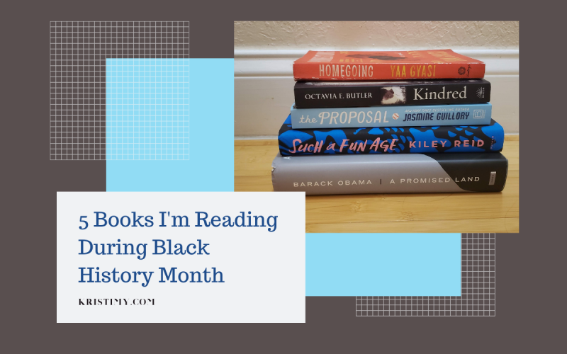5 Books I'm Reading During Black History Month Header Image