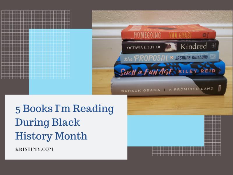 5 Books I'm Reading During Black History Month Header Image