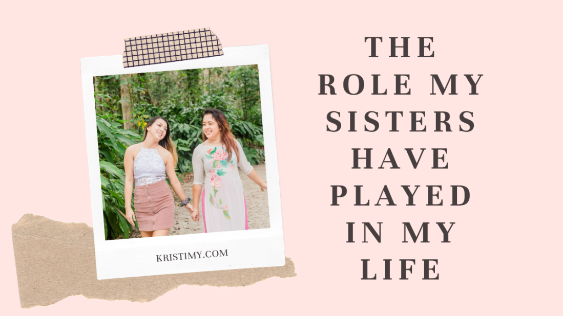 The Role My Sisters Have Played In My Life Header Image