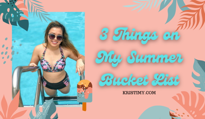 3 Things on My Summer Bucket List Header Image