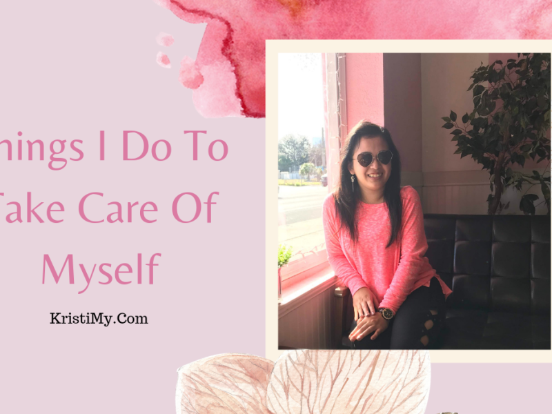 Things I Do To Take Care Of Myself Header Image